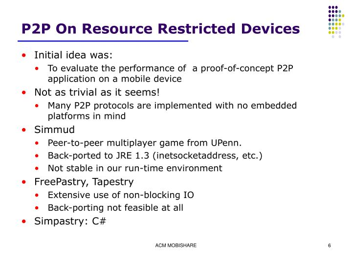 P2P On Resource Restricted Devices