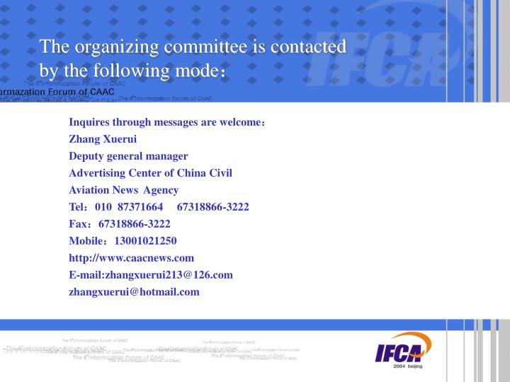 The organizing committee is contacted