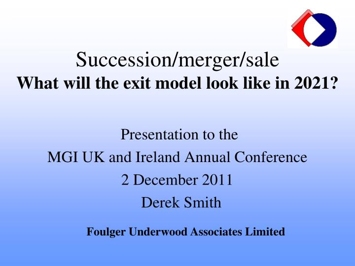 Succession merger sale what will the exit model look like in 2021