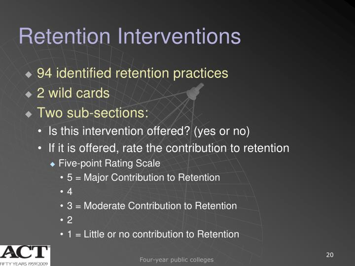 Retention Interventions