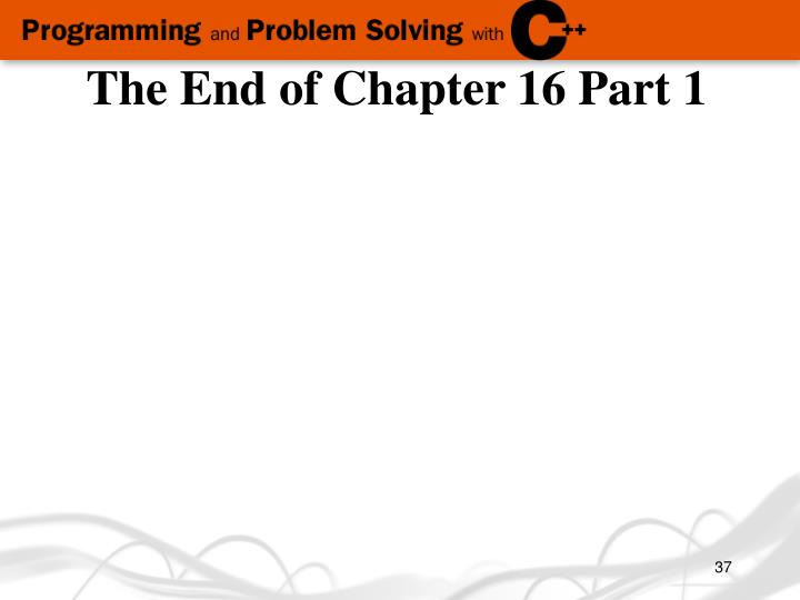 The End of Chapter 16 Part 1
