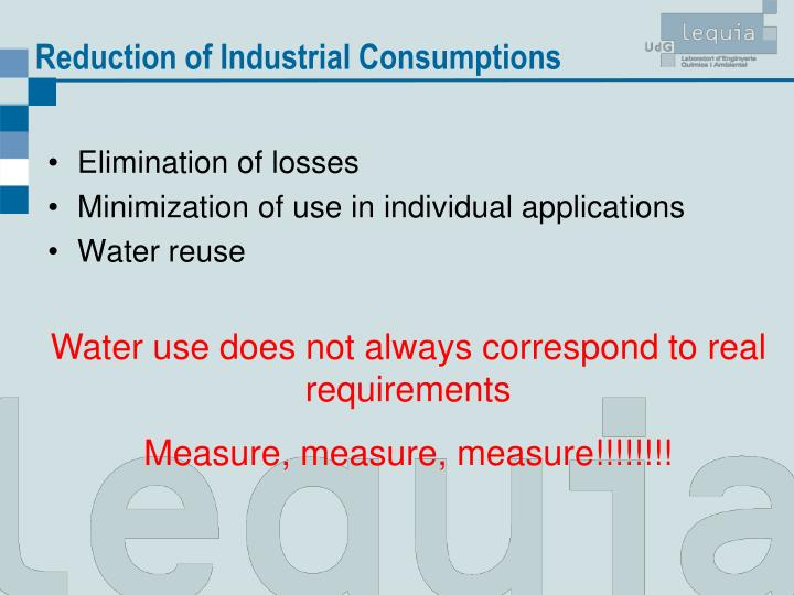 Reduction of Industrial Consumptions