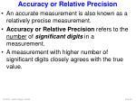 accuracy or relative precision