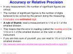 accuracy or relative precision1
