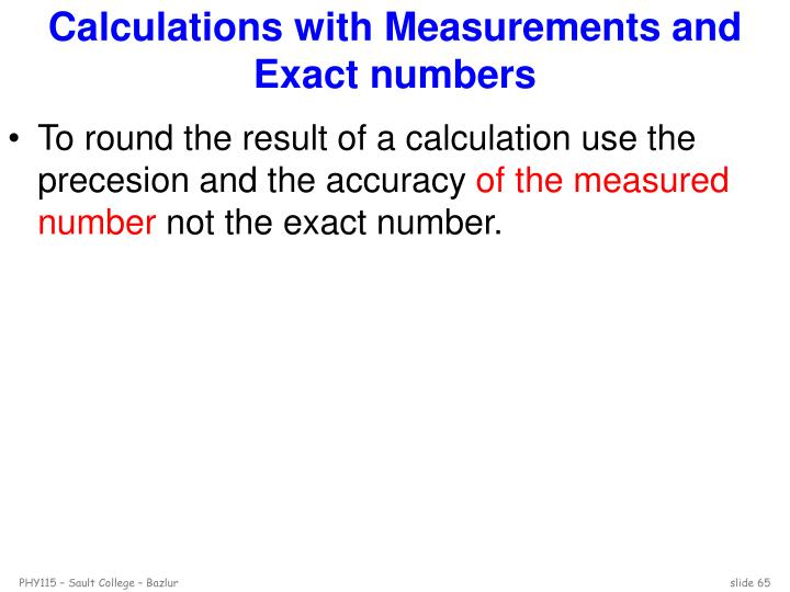 Calculations with Measurements and Exact numbers