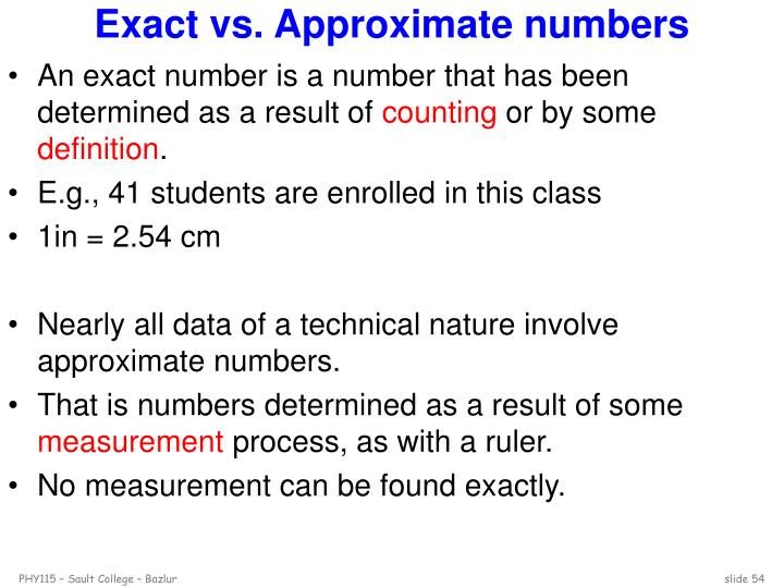 Exact vs. Approximate numbers