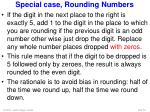 special case rounding numbers