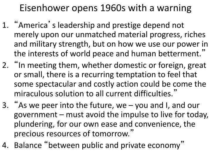 Eisenhower opens 1960s with a warning