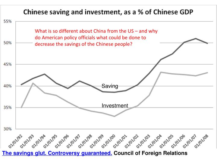 What is so different about China from the US – and why do American policy officials what could be done to decrease the savings of the Chinese people?