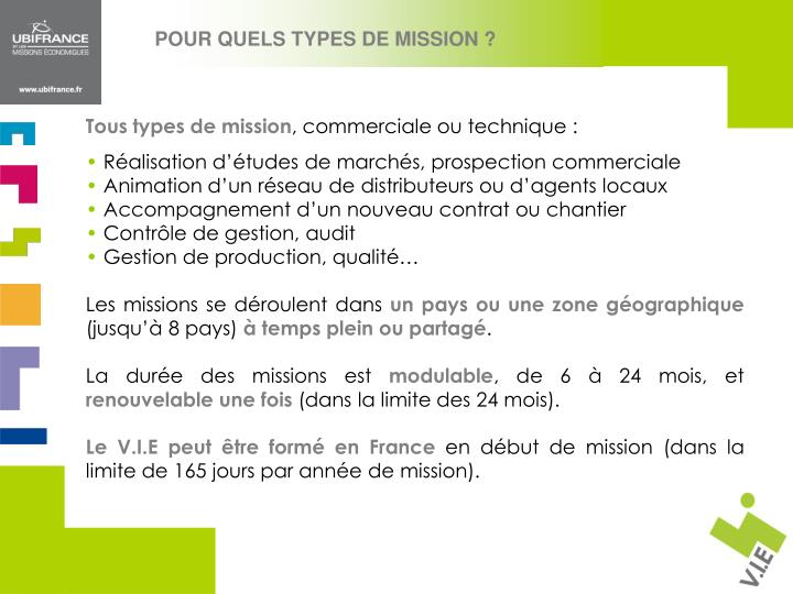 POUR QUELS TYPES DE MISSION ?