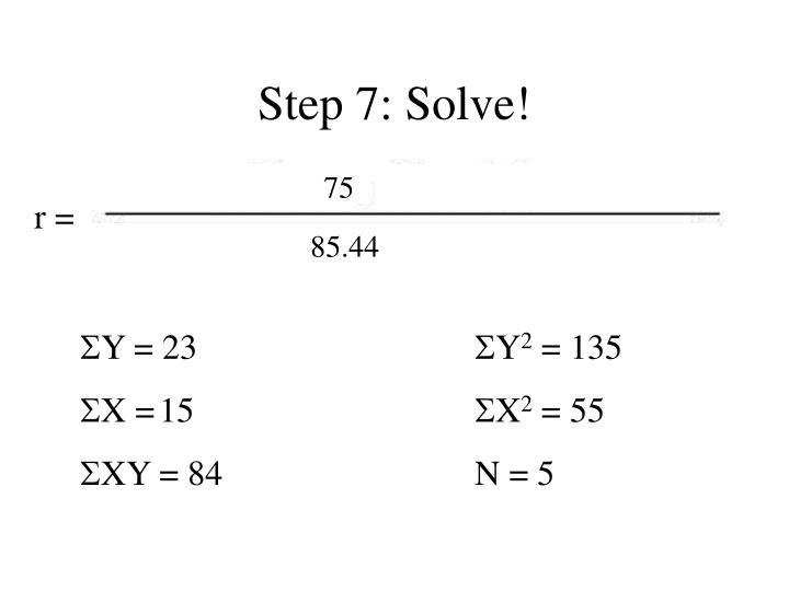 Step 7: Solve!