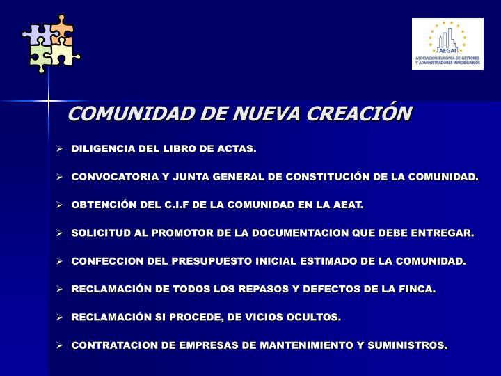 COMUNIDAD DE NUEVA CREACIÓN