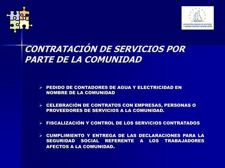 CONTRATACIÓN DE SERVICIOS POR PARTE DE LA COMUNIDAD