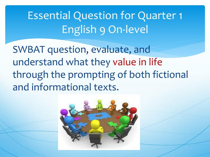 Essential Question for Quarter 1