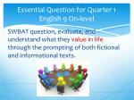 essential question for quarter 1 english 9 on level