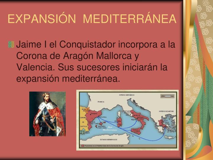 EXPANSIÓN  MEDITERRÁNEA
