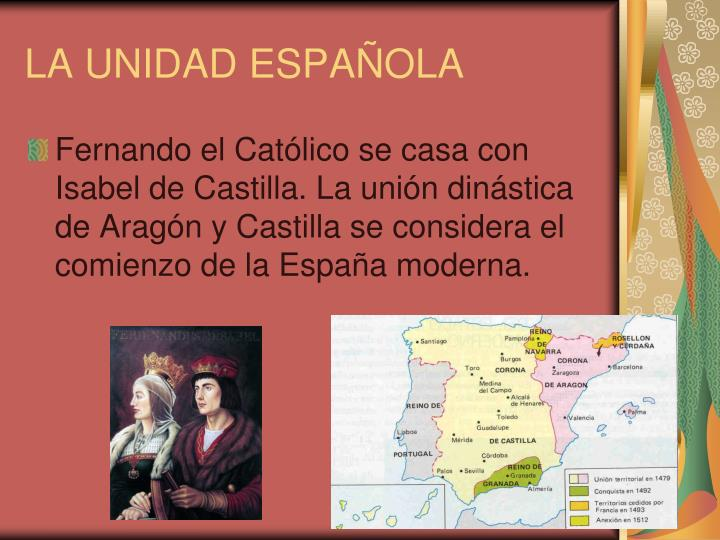 LA UNIDAD ESPAÑOLA