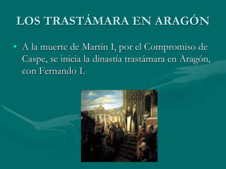 LOS TRASTÁMARA EN ARAGÓN