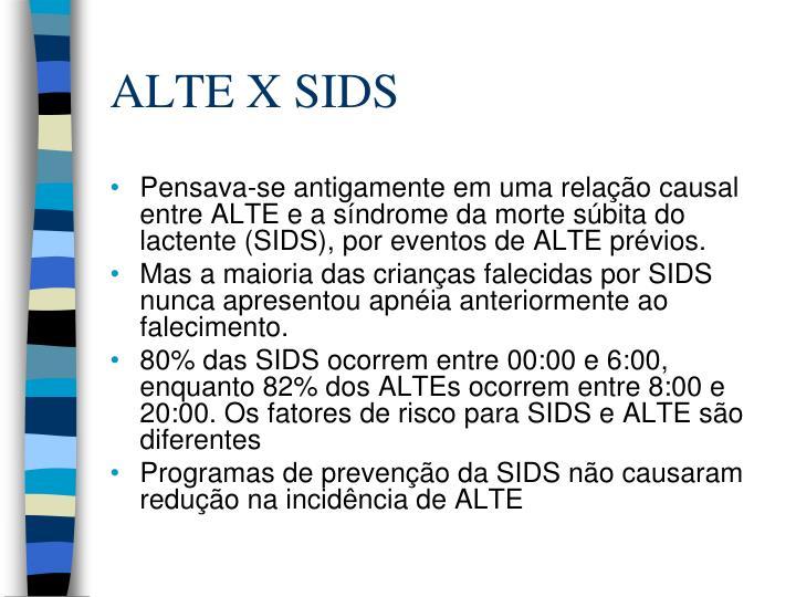 ALTE X SIDS