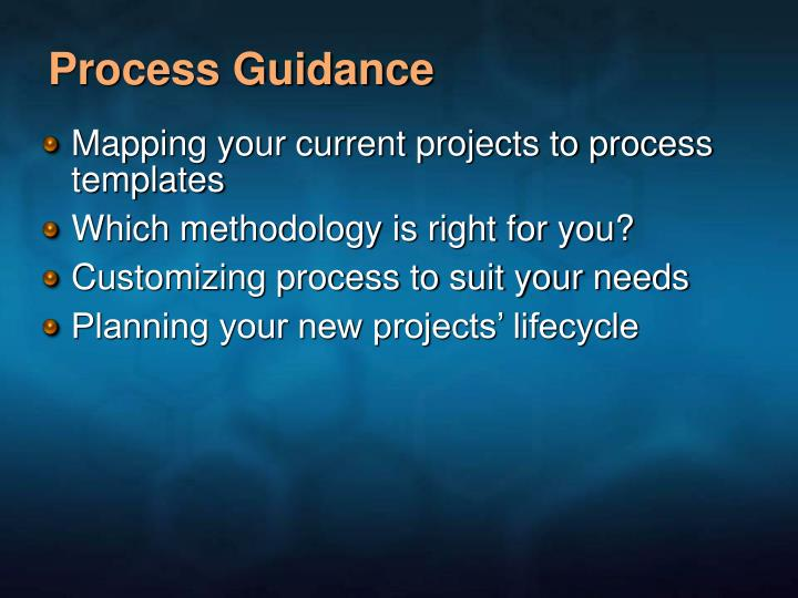 Process Guidance