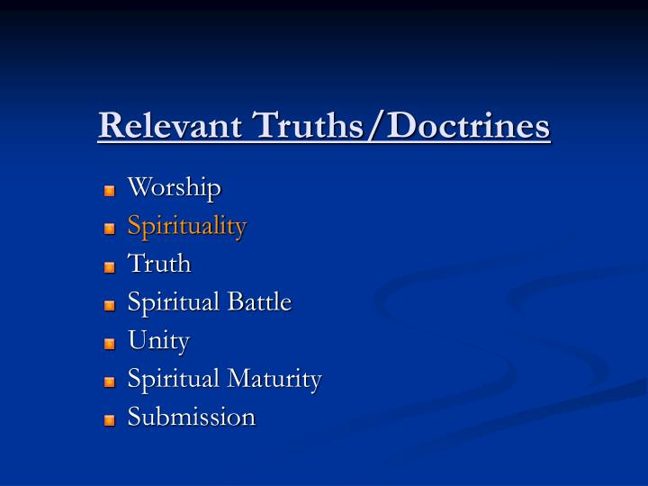 Relevant Truths/Doctrines