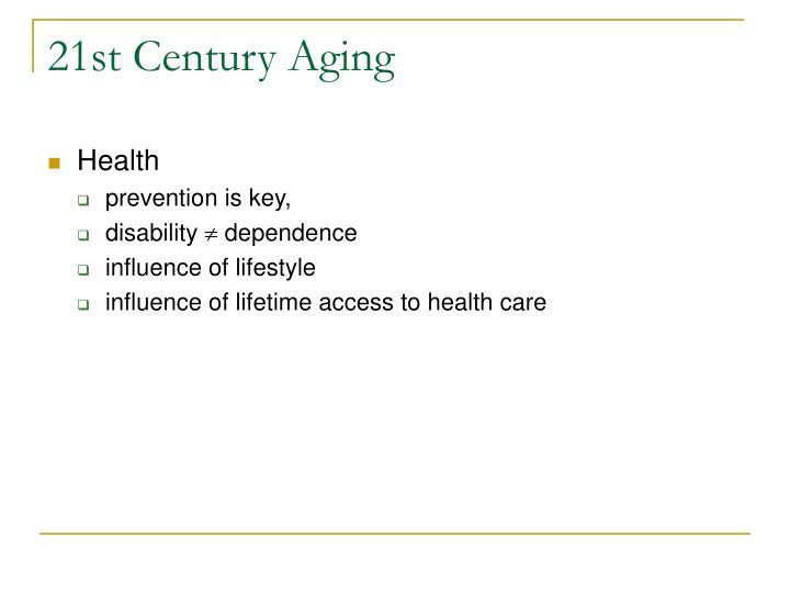 21st Century Aging