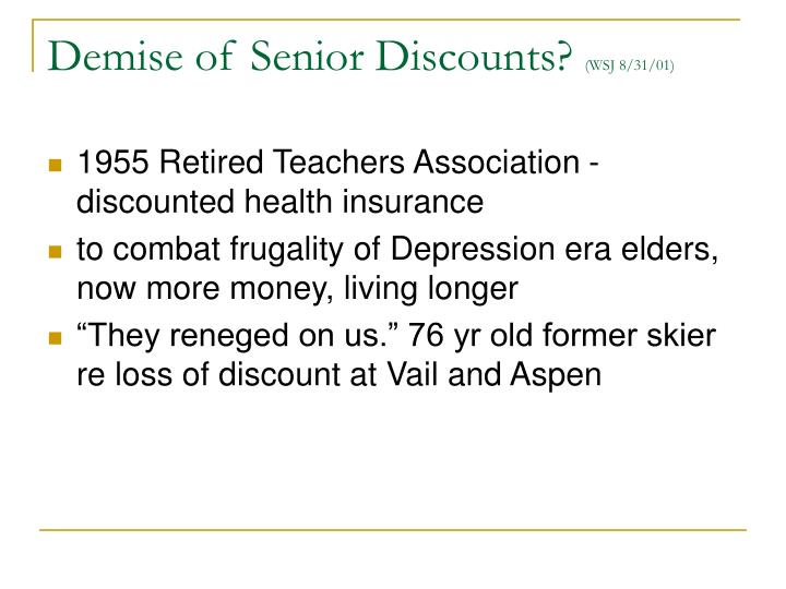 Demise of Senior Discounts?