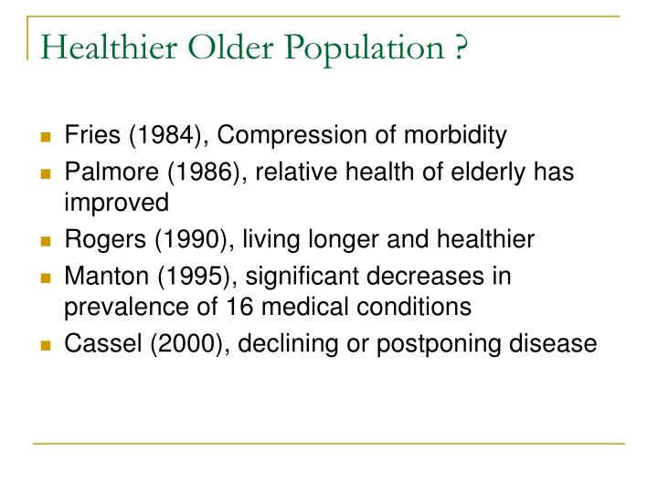 Healthier Older Population ?