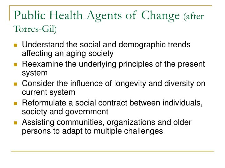 Public Health Agents of Change