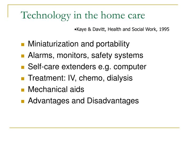 Technology in the home care