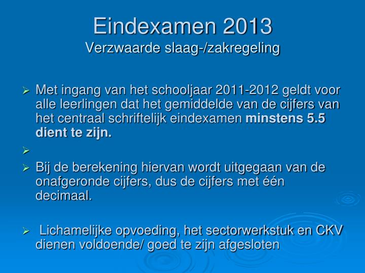 Eindexamen 2013