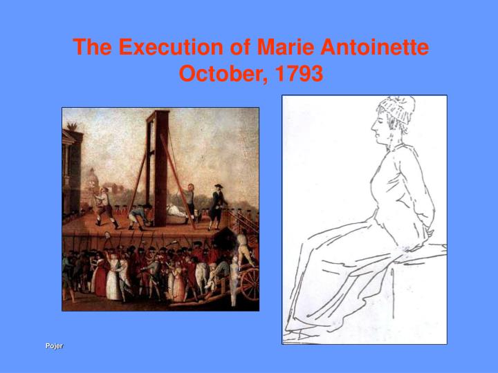 The Execution of Marie Antoinette October, 1793
