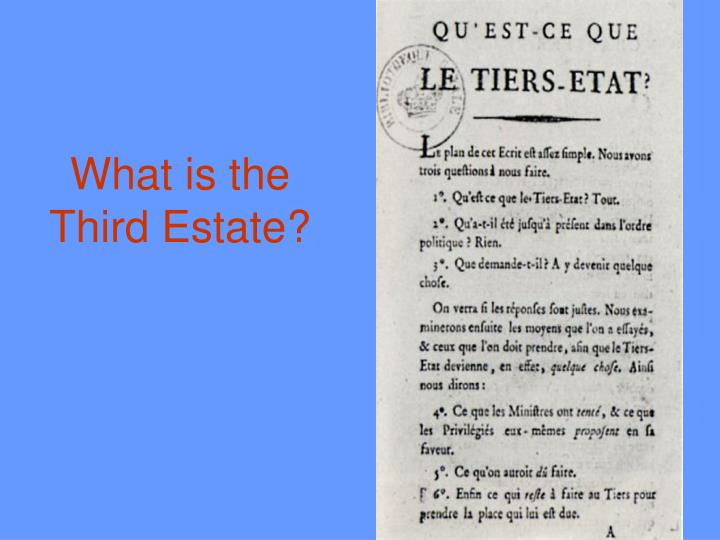 What is the Third Estate?