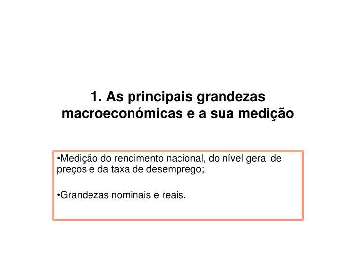 1. As principais grandezas macroeconómicas e a sua medição