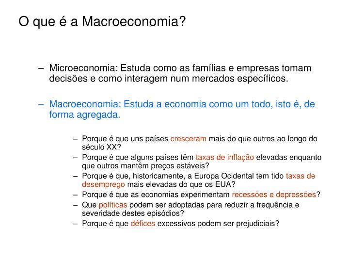O que é a Macroeconomia?