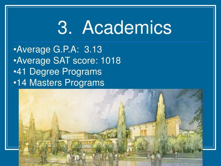 3.  Academics