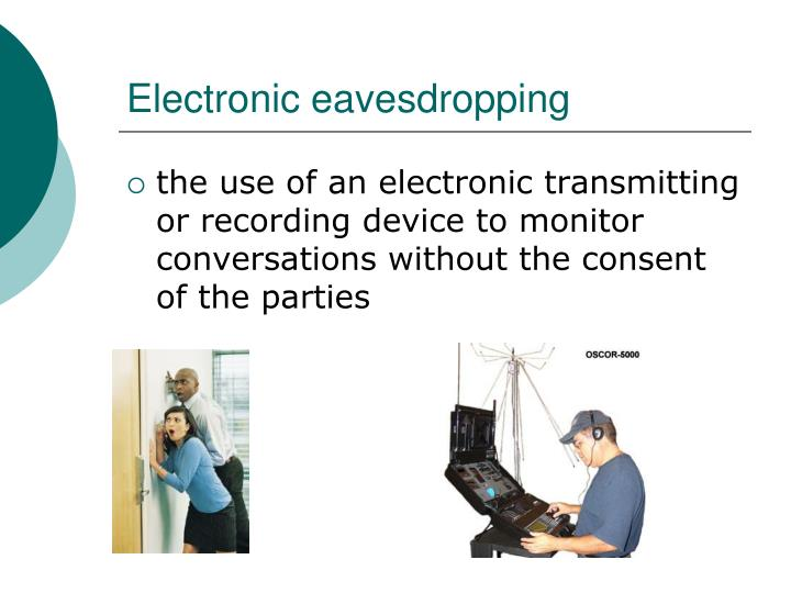 Electronic eavesdropping