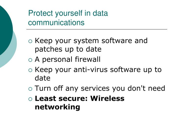Protect yourself in data communications