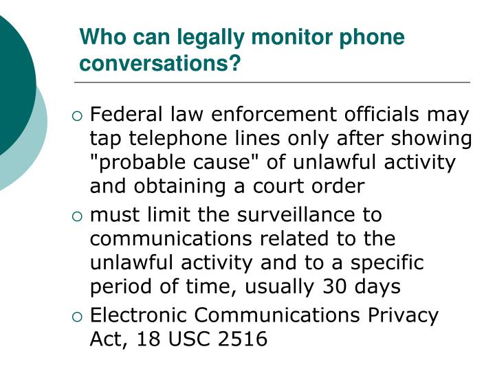 Who can legally monitor phone conversations?