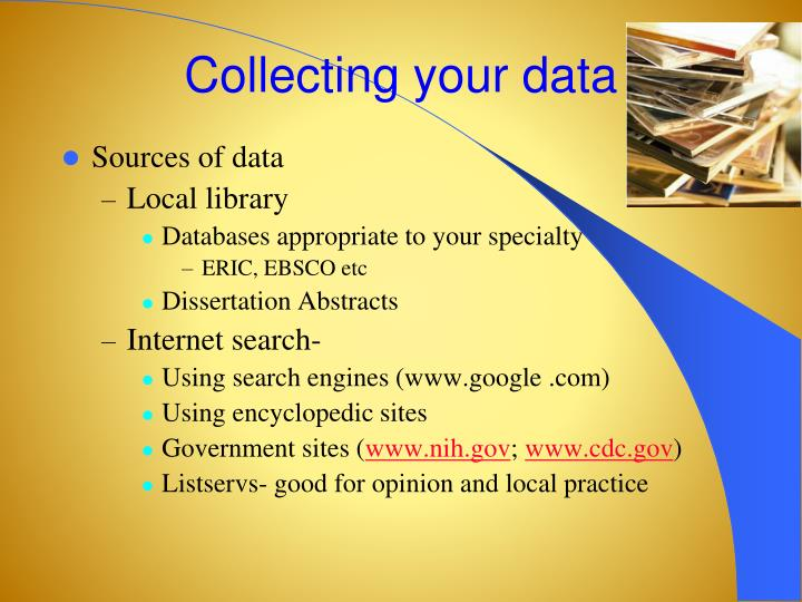 Collecting your data