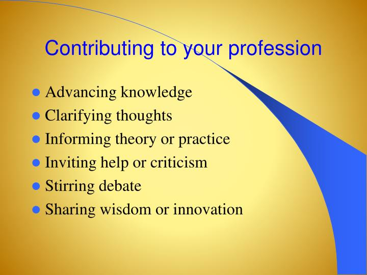 Contributing to your profession