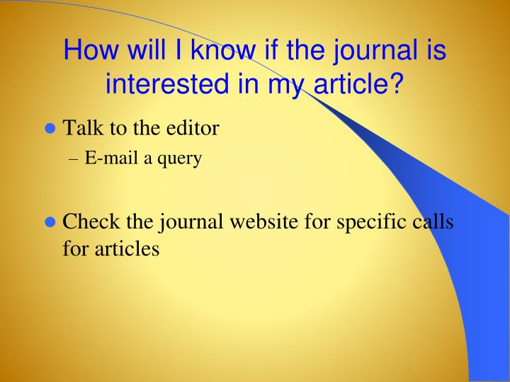 How will I know if the journal is interested in my article?