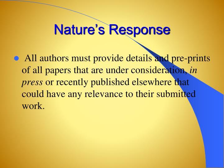 Nature's Response