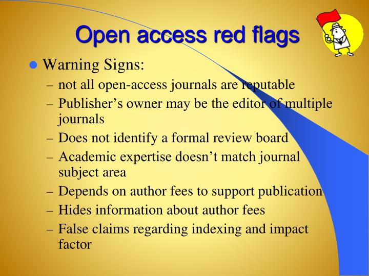 Open access red flags
