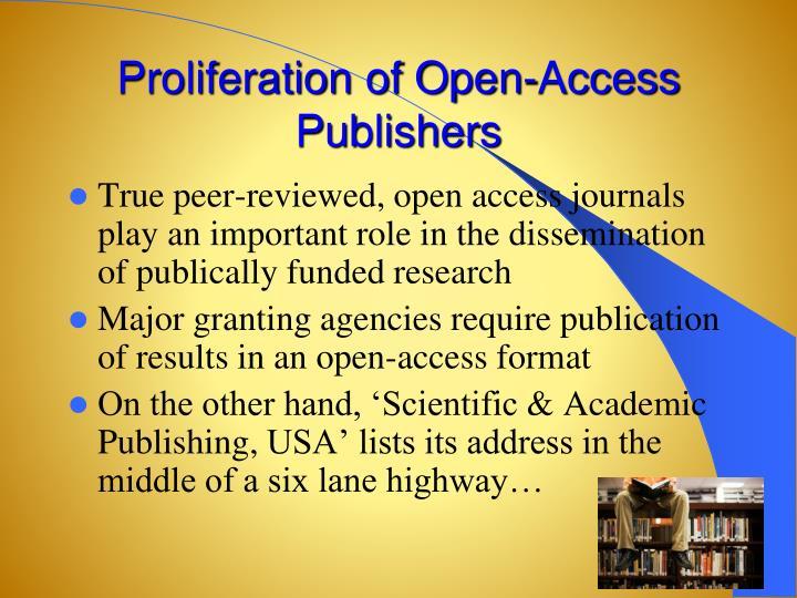 Proliferation of Open-Access