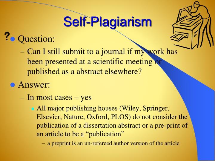 Self-Plagiarism