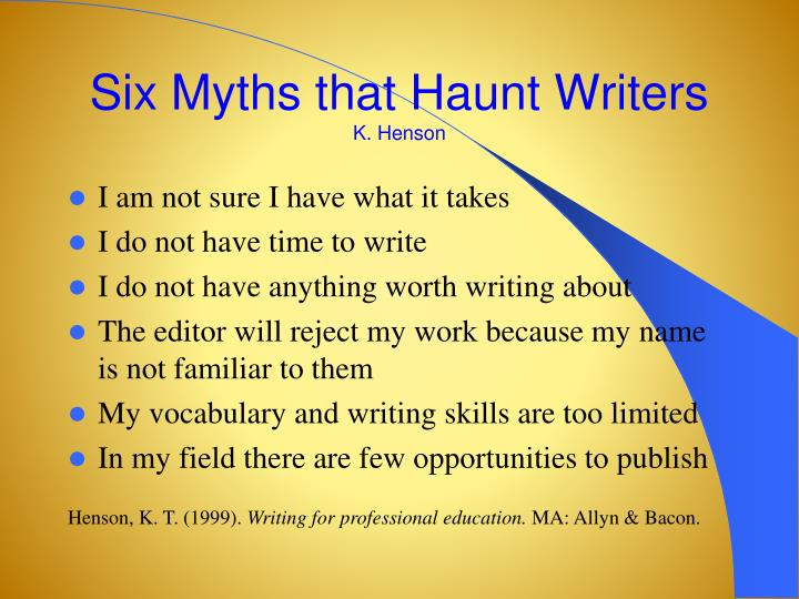Six Myths that Haunt Writers