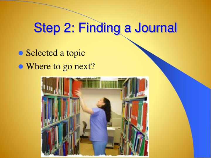 Step 2: Finding a Journal