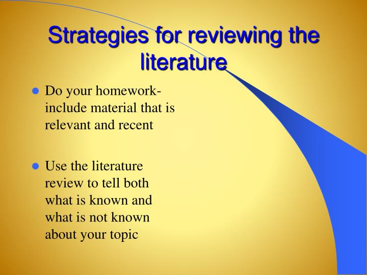 Strategies for reviewing the literature