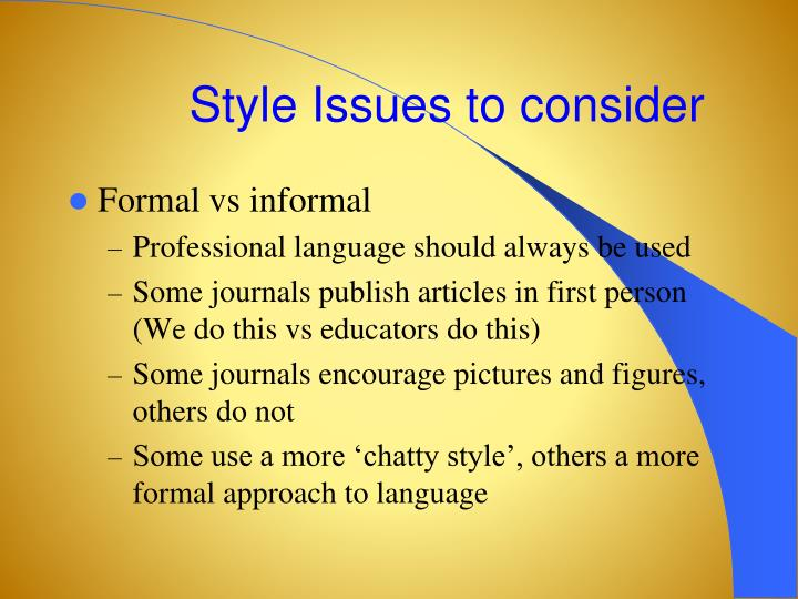 Style Issues to consider